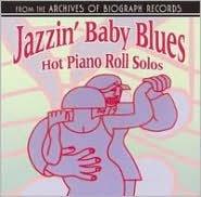 Jazzin' Baby Blues: Hot Piano Roll Solos
