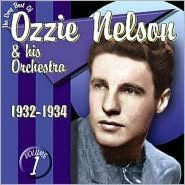 The Very Best of Ozzie Nelson, Vol. 1: 1932-1934