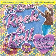I Love Rock & Roll, Vol. 6