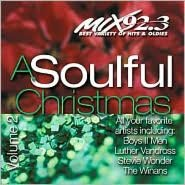 A   Soulful Christmas, Vol. 2: WMXD 92.3 FM Detroit Michigan