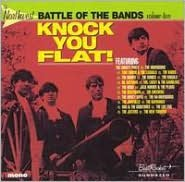 The Northwest Battle of the Bands, Vol. 2: Knock You Flat! [Beat Rocket/Sundazed]