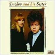 Smokey and His Sister