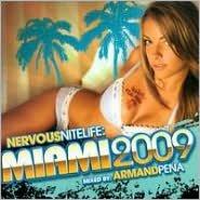 Nervous Nitelife: Miami 2009