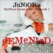 Junior's Nervous Breakdown Vol.2 (Demented/Mixed By Junior Vasquez)