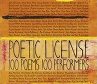 Poetic License: 100 Poems, 100 Performers