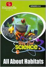 Way Cool Science: Habitats