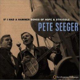 If I Had a Hammer: Songs of Hope & Struggle