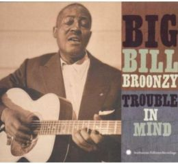 Trouble in Mind [Smithsonian/Folkways]
