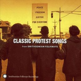 Classic Protest Songs from Smithsonian Folkways