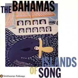 The Bahamas: Islands of Song