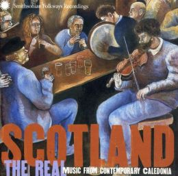 Scotland: The Real Music from Contemporary Caledonia