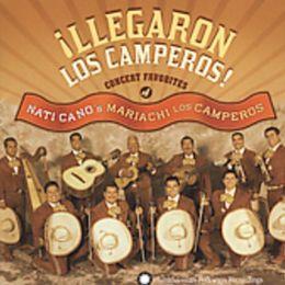 Llegaron los Camperos: Concert Favorites of Nati Cano