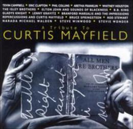 A   Tribute to Curtis Mayfield [Warner Bros.]