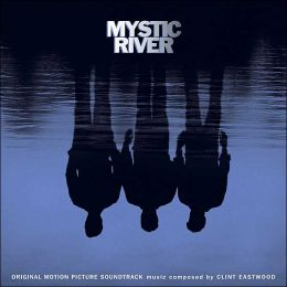Mystic River [Original Motion Picture Soundtrack]