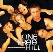 One Tree Hill - Music from the WB Television Series, Vol. 1