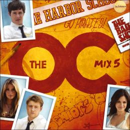 Music from the O.C.: Mix 5