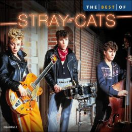 The Best of Stray Cats [2005 Capitol]