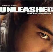 Unleashed [Original Soundtrack]