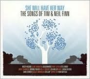 She Will Have Her Way: The Songs of Tim & Neil Finn [Australia]