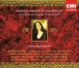 Martha Argerich and Friends Live from the Lugano Festival, 2005