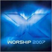 X Worship 2007