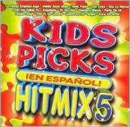 Kids Picks Hit Mix, Vol. 5: En Espanol