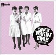 Sweet Talkin' Girls: The Best of the Chiffons