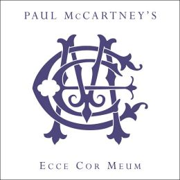 Paul McCartney's Ecce Cor Meum [Limited Edition]