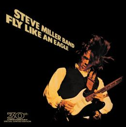 Fly Like an Eagle [30th Anniversary Edition] [CD/DVD]