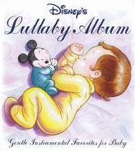 Disney's Lullaby Album: Gentle Instrumental Favorites for Babies