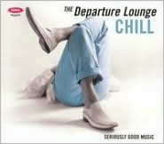 Departure Lounge: Chill