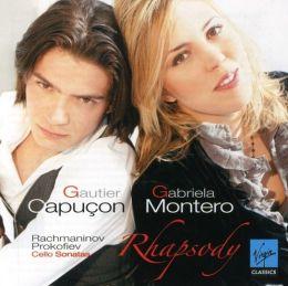 Rhapsody: Cello Sonatas by Rachmaninoff & Prokofiev