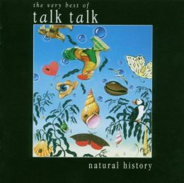 Natural History: The Very Best of Talk Talk [Bonus DVD]