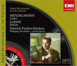Mendelssohn: Lieder / Loewe: Ballads