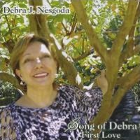 Song of Debra: First Love