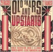Old Skars and Upstarts