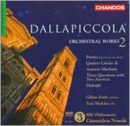 Dallapiccola: Orchestral Works Vol. 2