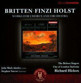 Britten, Finzi, Holst: Works for Chorus and Orchestra