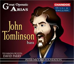 Great Operatic Arias: John Tomlinson [Sung in English]