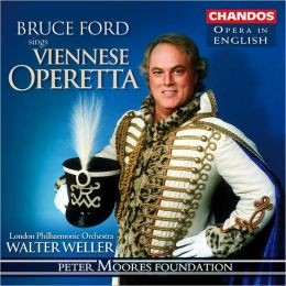Bruce Ford Sings Viennese Operetta [Sung in English]
