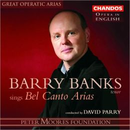 Barry Banks Sings Bel Canto Arias [Sung in English]