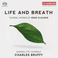 Life and Breath: Choral Works by Ren Clausen