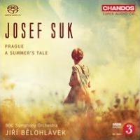 Josef Suk: Prague; Summers Tale