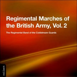 Regimental Marches of the British Army, Vol. 2