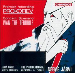 Sergey Sergeyevich Prokofiev: Ivan the Terrible - Concert Scenario