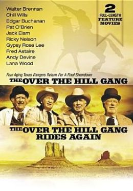 Over-the-Hill Gang/Over-the-Hill Gang Rides Again