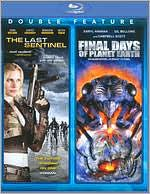 Last Sentinel & Final Days of Planet Earth (2 Discs)
