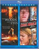 Woods Have Eyes/Cruel World