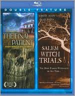 Final Patient/Salem Witch Trials