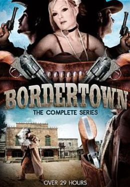 Bordertown: Complete Series